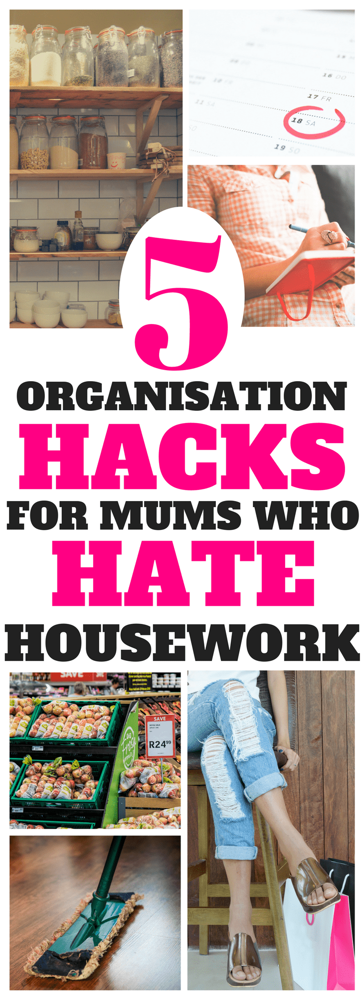 various images of home organisation, organised mum hacks, journal, cleaning, schedule