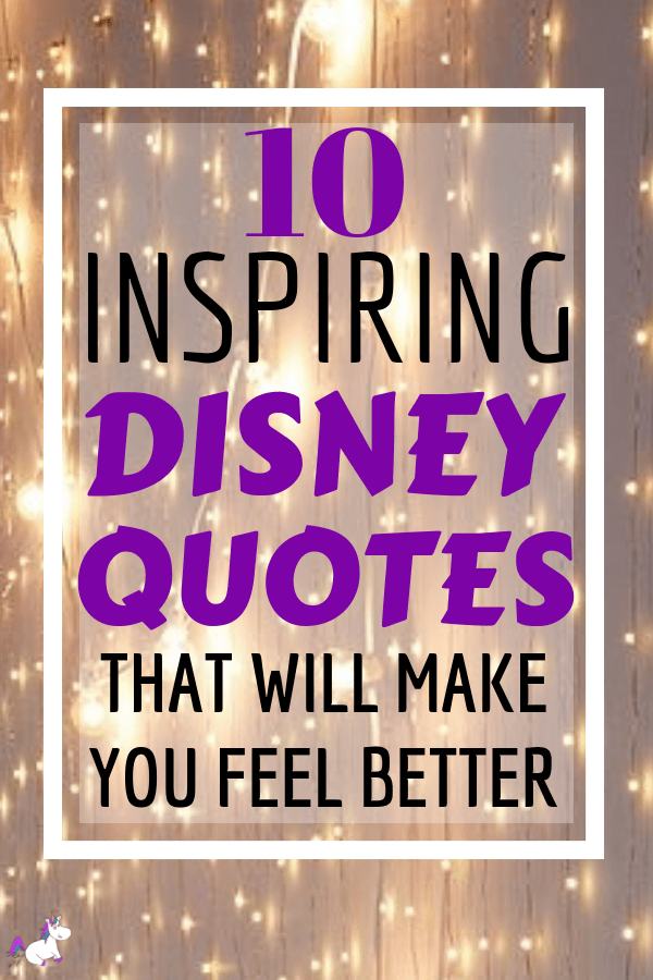 Inspirational Disney Quotes That Will Lift Your Mood ...