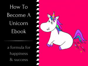 How To Become A Unicorn will help you discover exactly how to become the happiest & most successful version of yourself with realistic & actionable tips that will change your life, without spending loads of money on un-readable & impractical books or expensive counselling sessions! #howtobehappy #unicorn #selfhelp #happiness #success #howtobesuccessful