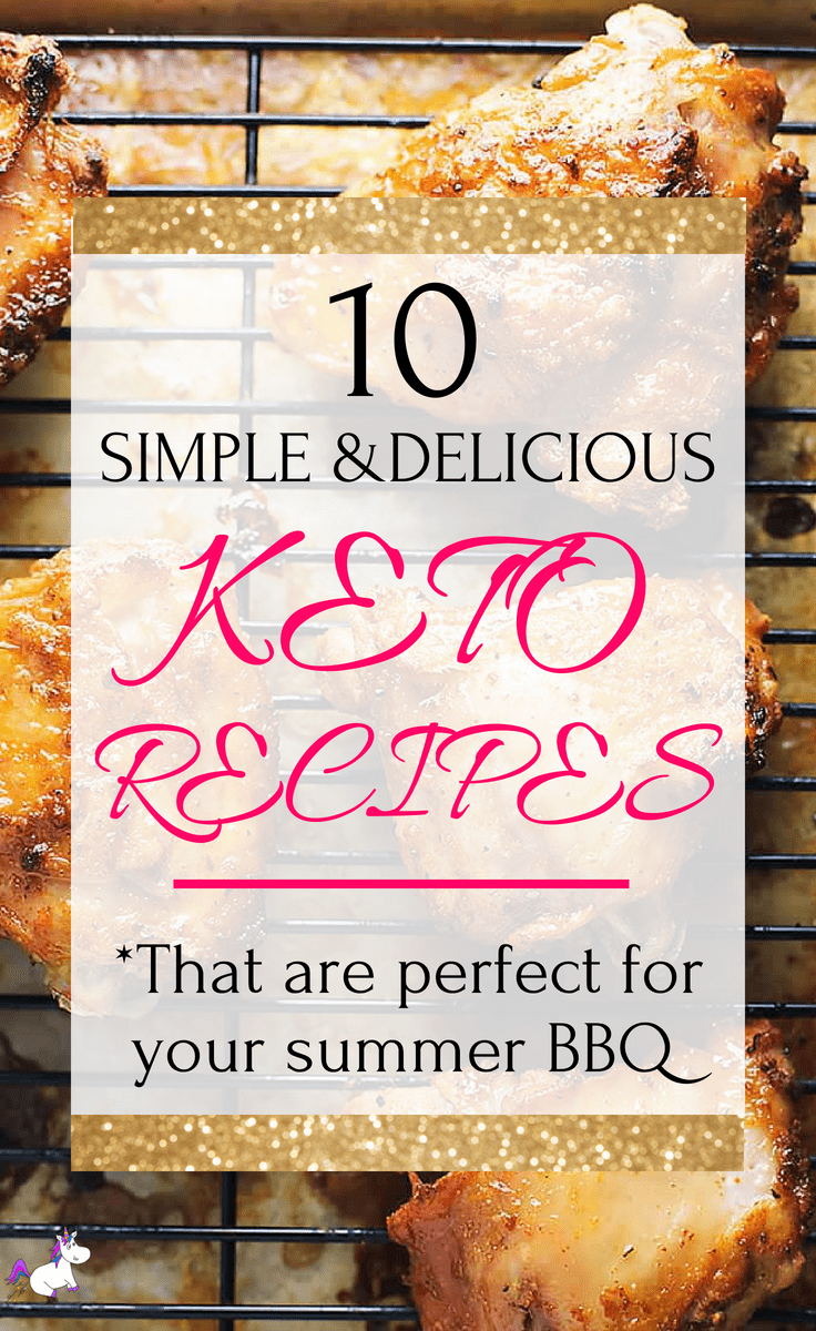 10 Simple & Delicious Keto Recipes That Are Perfect For Your Summer BBQ #ketodiet #keto #healthandfitness #bbq #summerfood