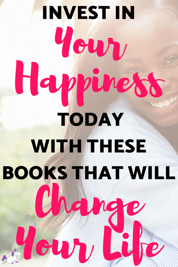 Invest In Your Happiness Today With these Books That Will Change Your Life #behappy #changeyourlife #anxiety #depression #ebooks