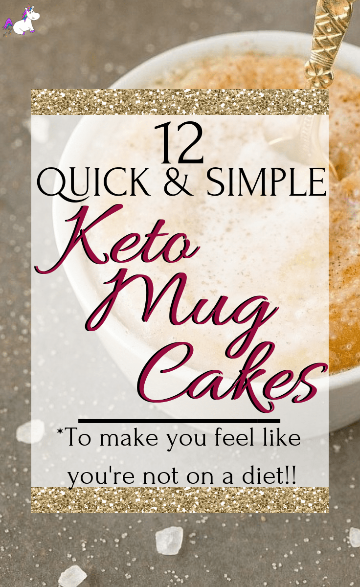 12 Quick & Simple Keto Mug Cakes That Will Make You Feel Like You're Not On a Diet #keto #ketorecipes #deliciousdesserts #themummyfront #mugcakes via: https://themummyfront.com | low carb desserts | Ketogenic Diet