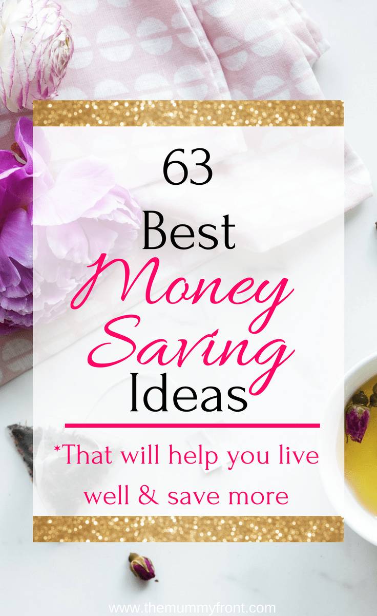 63 best money saving ideas that will help you live well & save more #moneysavingideas #getdebtfree #debthelp #money #frugal #saving #savingtips #howtosave #bestwaystosavemoney #savemoney