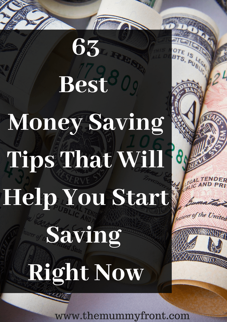 63 Easy Money Saving tips That Will Help You Start Saving Right Now
