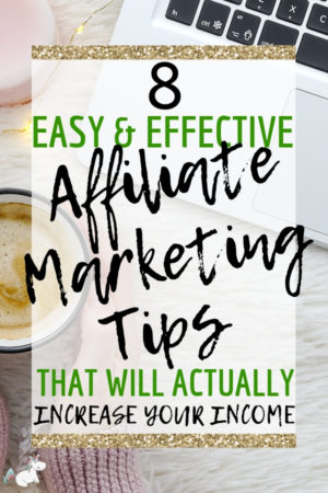 8 Easy Affiliate Marketing Tips for New Bloggers that actually work! Increase your income and make money blogging in a non-spammy way that feels good with these affiliate marketing strategies that I have personally used to increase my blogging income. Click the pin to start implementing these strategies today #themummyfront