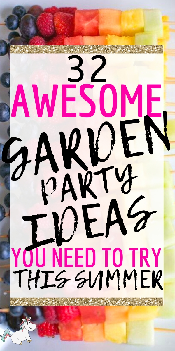 32 Awesome Garden Party Ideas You Need To Try This Summer! #gardenpartyideas #summerparty