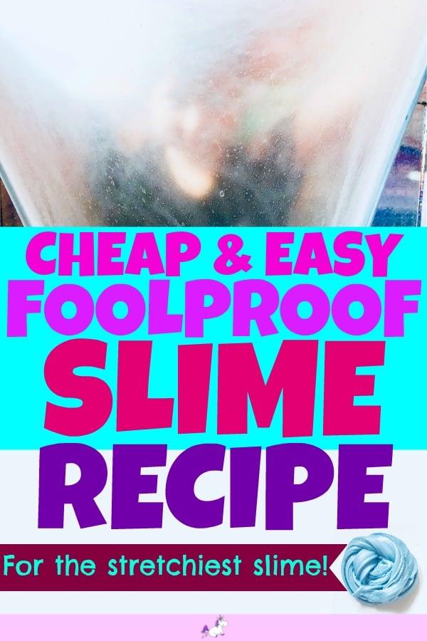 Cheap & Easy Foolproof slime recipe #Easy Slime Recipe #bestslimerecipe #stretchyslime #kidscraftactivities #makeslimeforkids #slime #makingslime