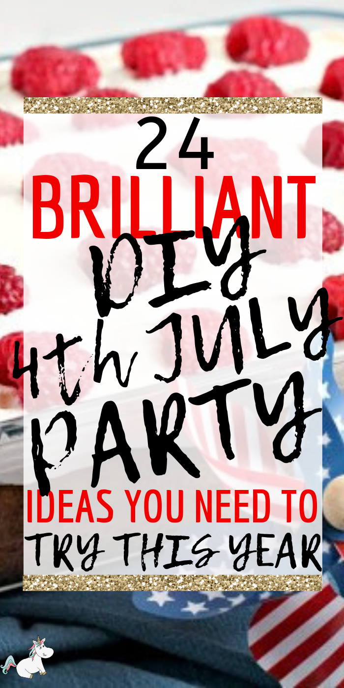 24 Brilliant 4th of July Party Ideas You Can DIY! Are you looking for the best Fourth of July party ideas? Then this is the post for you! From 4th July themes, recipes, decorations, games and more... you'll find all the party inspiration you need! #4thofjuly #4thofjulyideas #4thofjulydecorations #4thjulycrafts #4thofjulyparty #fourthofjulydecorations