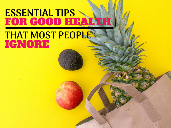 Essential Tips for Good Health That Most People Ignore #healthylifestyle #health #healthy #howtobehealthy #healthhacks #wellness #healthandwellness #beinghealthy #beingwell