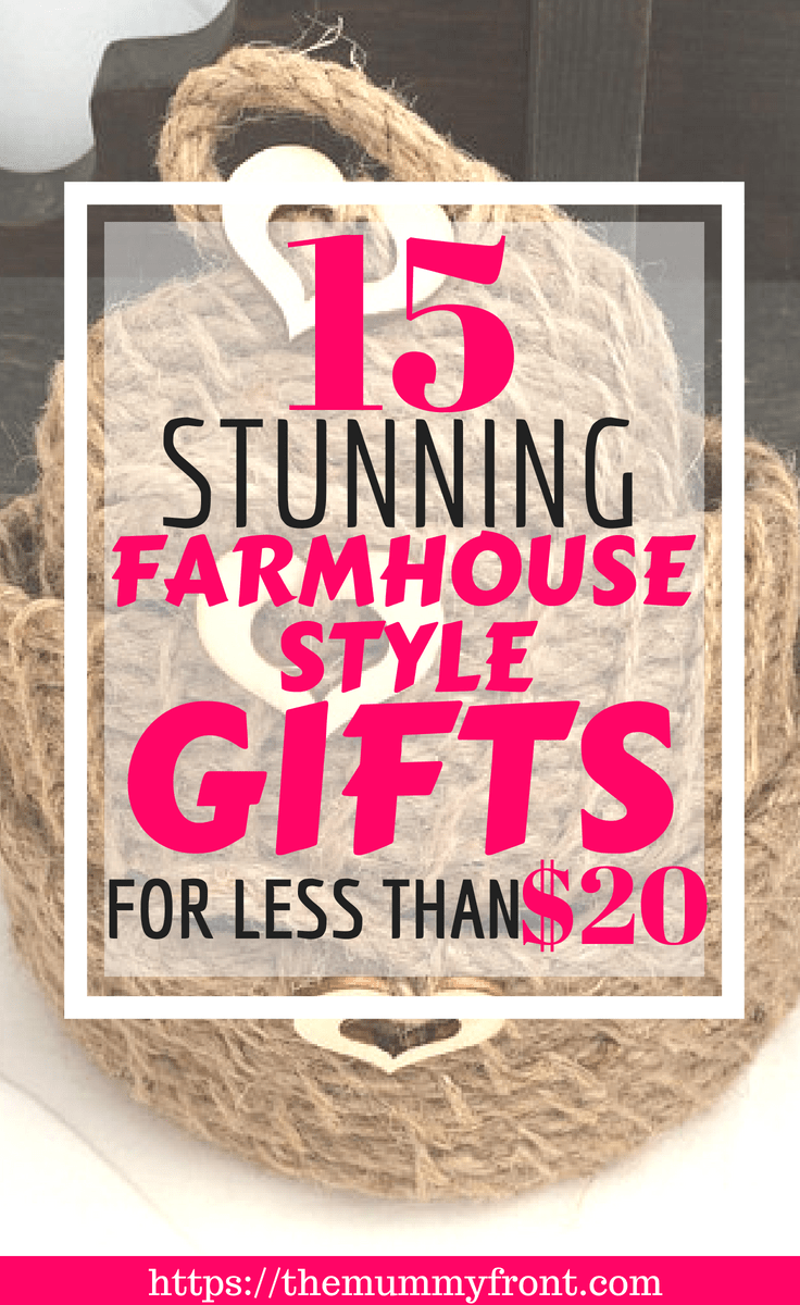 15 Stunning Farmhouse Style Gifts For Less Than $20 #giftideas #rustic #homedecor #home #decor #homedecoridea #homeideas #dreamhome #giftideas #rustichomedecor #farmhouse #farmhousehomedecor #housewarminggifts #'housewarming