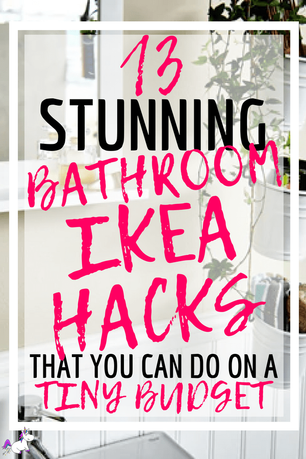 13 Awesome IKEA Bathroom Hacks That Will Organize Your Bathroom & Save You Money #ikea #ikeahacks #ikeabathroomhacks #homedecoronabudget #diyhomedecor #homedecorideas