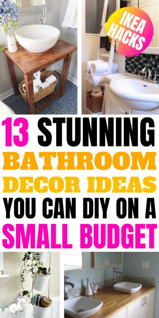 13 Stunning Bathroom Decor Ideas You Can DIY On A Small Budget! These IKEA Bathroom hacks are creative home decor ideas at their best! #ikeahacks #homedecor #bathroomdecor #themummyfront