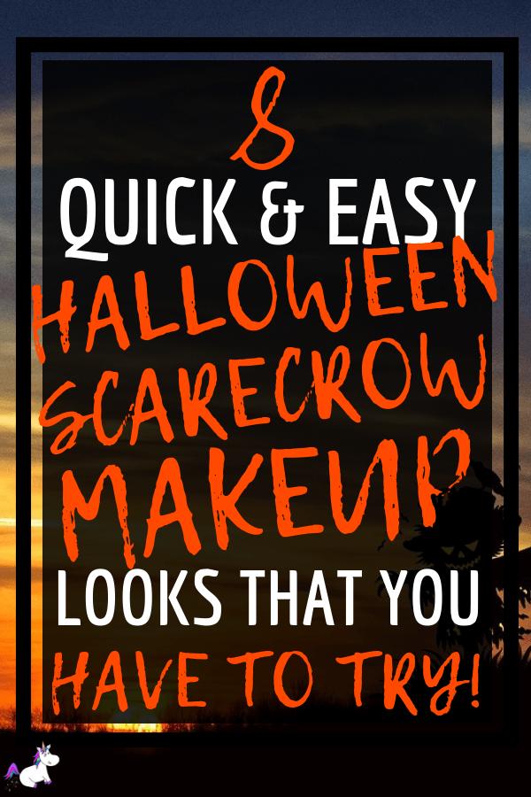 8 Quick & Easy Halloween Scarecrow Makeup Looks You Have To Try This Halloween #halloweenmakeup #halloween #halloweencostumes #diyhalloweencostumes #easyhalloweencostumes