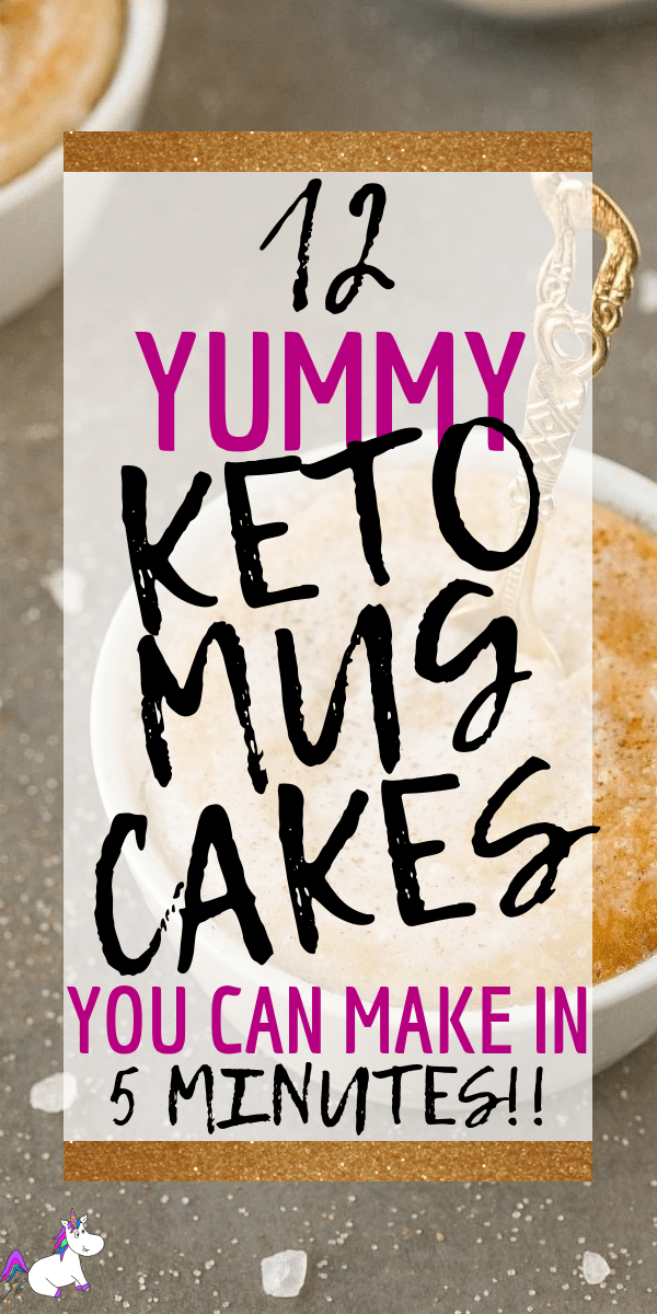 12 Of The Best Keto Mug Cakes That Will Satisfy Your Sweet Tooth When You're Following A Ketogenic Diet or Want To Eat Low-Carb & Low-Sugar Cakes via https://themummyfront.com #keto #mugcakes #ketodesserts #themummyfront #lowcarbdesserts