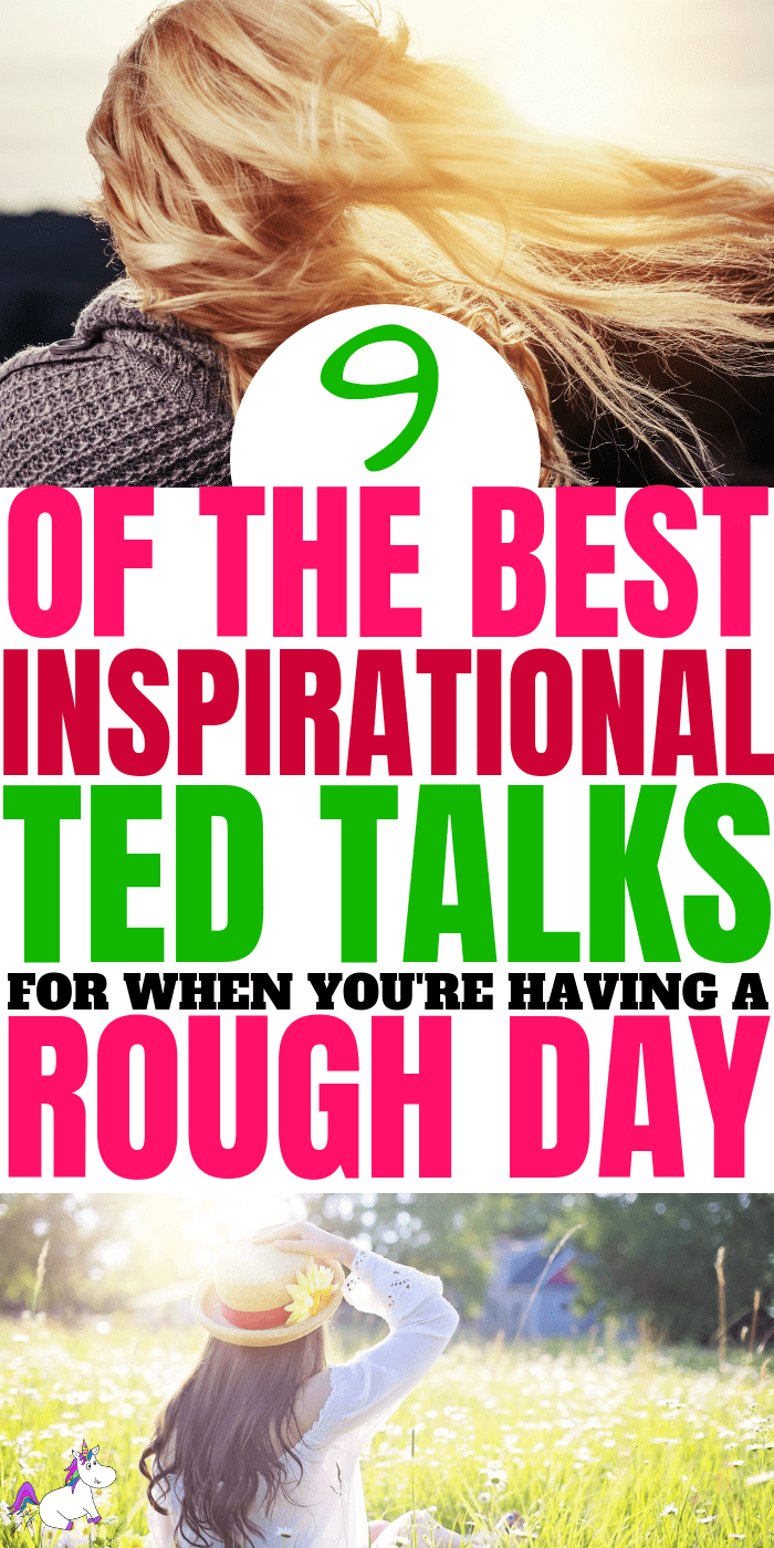 Top 9 Inspirational Ted Talks You Need To Hear If You're Having A Rough Day #inspirationaltedtalks #tedtalks #motivationaltedtalks #'tedtalksforanxiety #howtofeelhappy