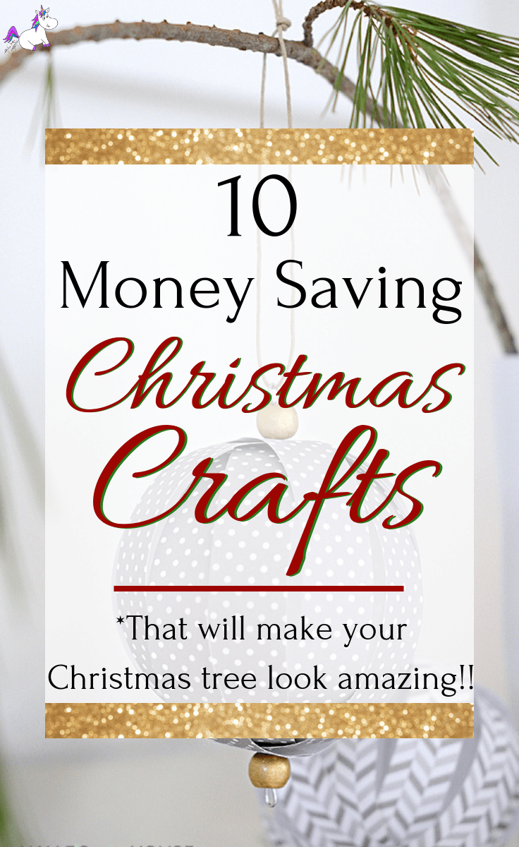 10 Money Saving Christmas Crafts That Will Make Your Christmas Tree Look Stunning! | Christmas Decorations | DIY Christmas | Frugal Decorations
