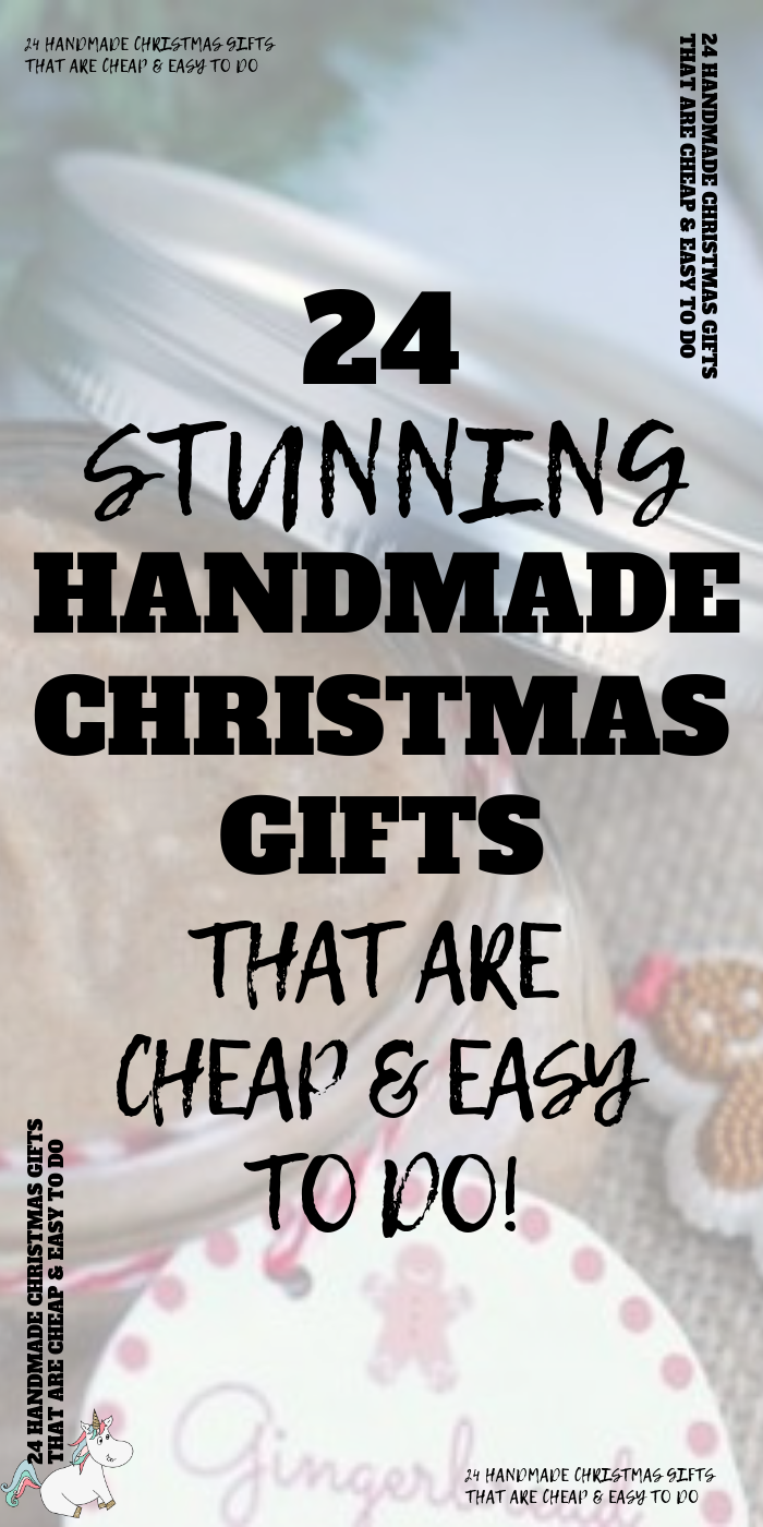 24 Stunning Handmade Christmas Gifts That Are Cheap and Easy To Make! If you're looking for some cute homemade festive gifts to give your family & friends this year then look no further than these DIY Christmas crafts that you'll feel proud to give! #themummyfront