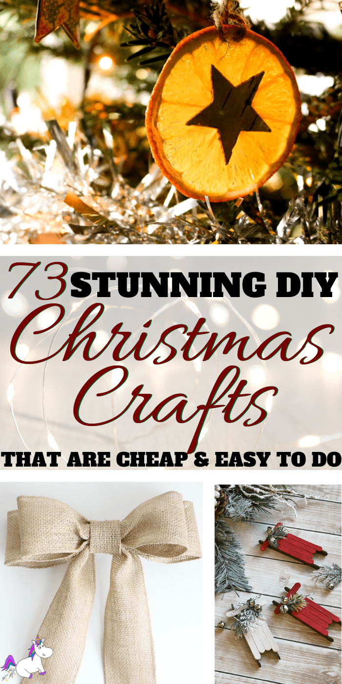 73 Stunning DIY Christmas Crafts That Are Cheap and Easy To Make | Handmade gift ideas, DIY Christmas Tree Decorations, Easy Diy Decorations, Handmade Christmas Gifts and more Via: https://themummyfront.com #christamasguide #christmasgifts #christmasdecorations #festive #diychristmasgiftideas