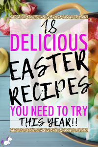 18 Delicious Easter Recipe Ideas You Have To Try This Year | Easter Recipes | Easter Desserts | Easy Easter Recipes | Easter Dinner Recipes | Via: https://themummyfront.com #themummyfront #easterrecipes #easterrecipeideas #easyeasterrecipes