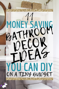 11 Small Bathroom Decor Ideas You Can Do On A Really Small Budget | bathroom decor | small bathroom inspiration | Bathroom storage | DIY bathroom decor | Via: https://themummyfront.com #themummyfront #smallbathroomdecorideas #diyhomedecor #homedecoronabudget #bathroominspiration