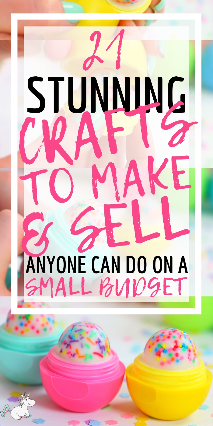 21 Brilliant Crafts To Make And Sell For Extra Cash In 2019 The