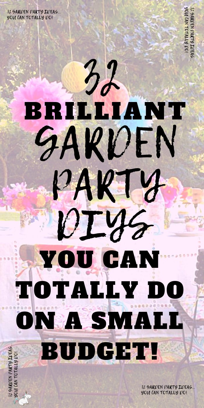 32 Stunning Garden Party Ideas You Can Do On A Tiny Budget! These summer party ideas will give you all the inspiration you need if you're party planning this year! #summerparty #gardenparty #outdoorparty #partydecorations