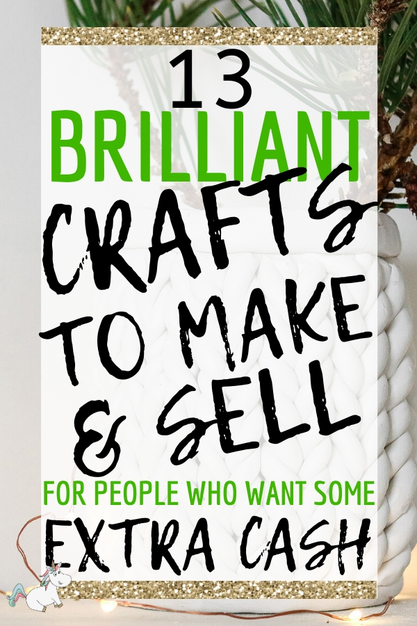 13 Best Crafts To Make and Sell That are Cheap and Easy To Do #uniquecrafts #craftstomakeandsell