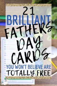 21 Best Free Printable Fathers Day Cards Dad Will Love! Give your dad one of these brilliant free DIY fathers day cards this year to let him know just how special he is to you! Click to Check them out #themummyfront