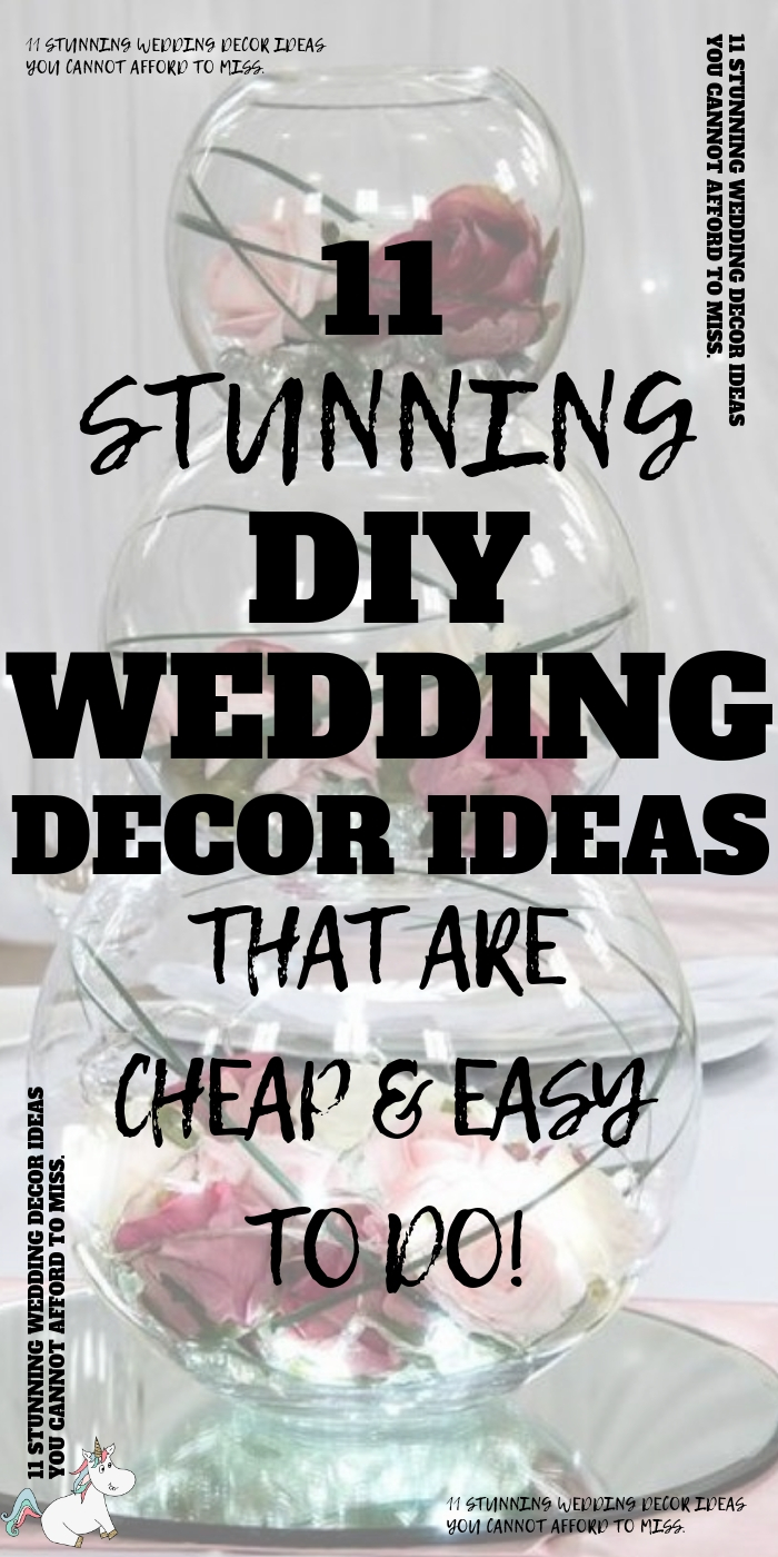 11 beautiful DIY Wedding Decor Ideas That Are Cheap & Easy To Do. If you're looking for stunning wedding decorations on a budget then you will love these DIY wedding crafts that are low cost & easy to do but are still absolutely stunning! #themummyfront
