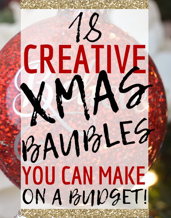18 Creative Christmas Baubles You Can Make On