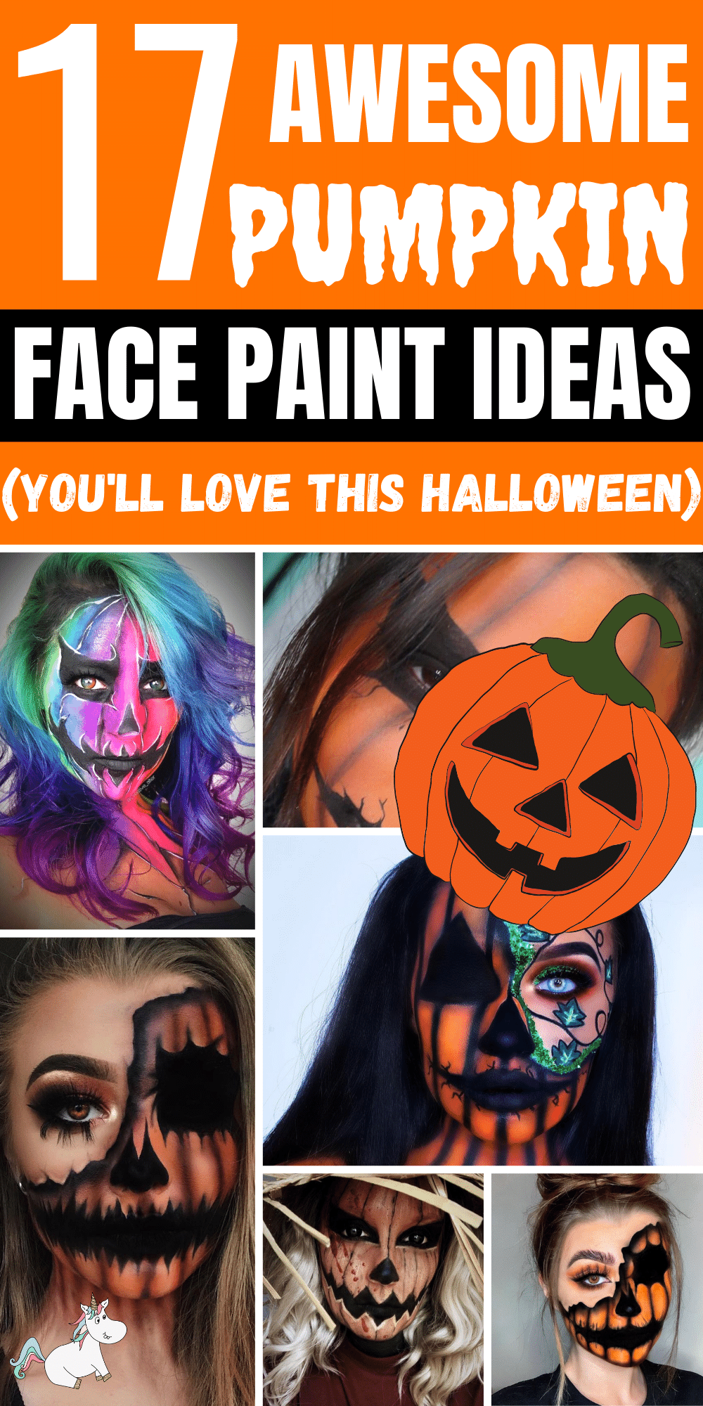 17 Pumpkin face paint ideas you need to try this Halloween! These pumpkin makeup looks are creative, unique, cute and scary!